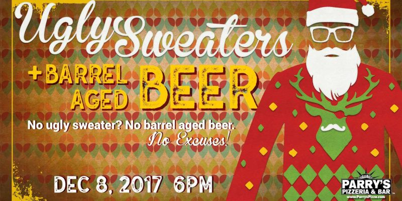 Ugly Sweaters & Barrel Aged Beer